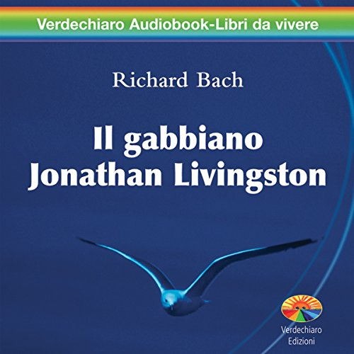 Il gabbiano Jonathan Livingston [Jonathan Livingston Seagull] audiobook cover art