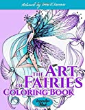 The Art of Fairies: Coloring Book (Inspiration Mode)...