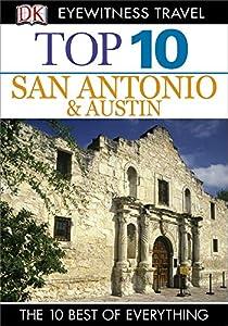 DK Eyewitness Top 10 San Antonio and Austin (Pocket Travel Guide)