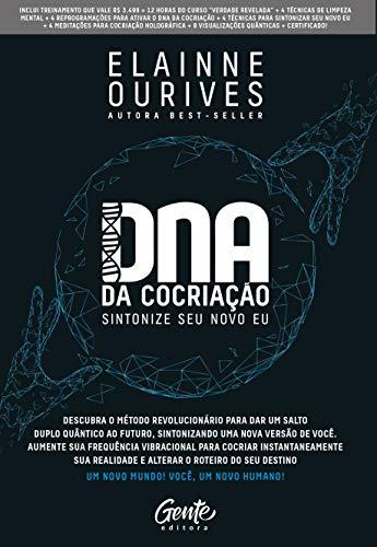 DNA da Cocriação: Sintonize seu novo eu.