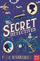 The Secret Detectives (The Secret Detectives Mysteries, 1)