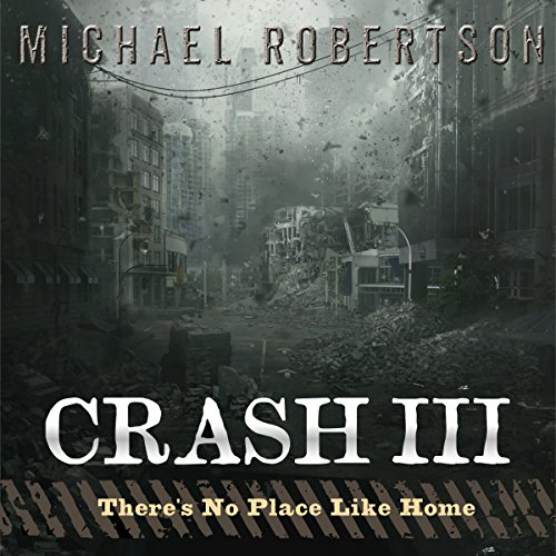 Crash III: There's No Place Like Home audiobook cover art