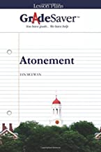 GradeSaver (TM) Lesson Plans: Atonement