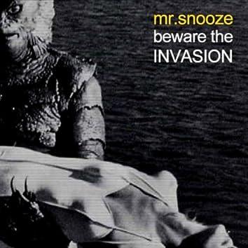 Beware the Invasion