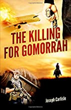 The Killing for Gomorrah