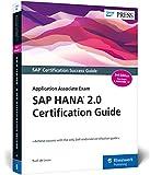 SAP HANA 2.0 Certification Guide: Application Associate Exam (SAP PRESS: englisch) - Rudi de Louw