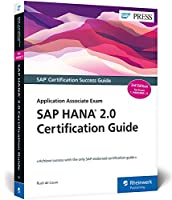 SAP HANA 2.0 Certification Guide: Application Associate Exam, 3rd Edition Front Cover