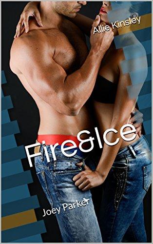 Fire&Ice 10 - Joey Parker