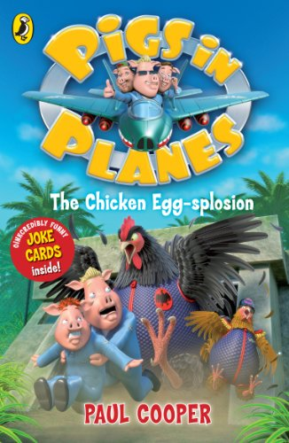 Pigs in Planes: The Chicken Egg-splosion (English Edition)