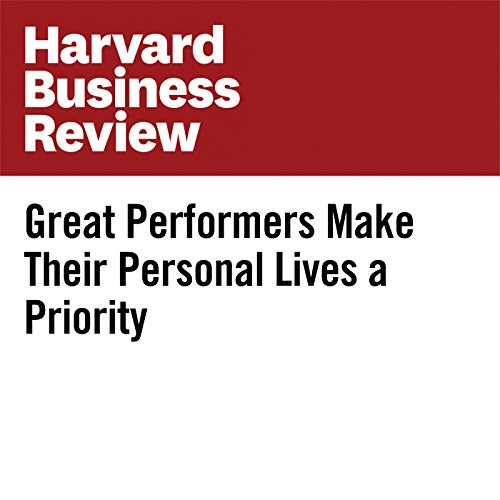Great Performers Make Their Personal Lives a Priority copertina