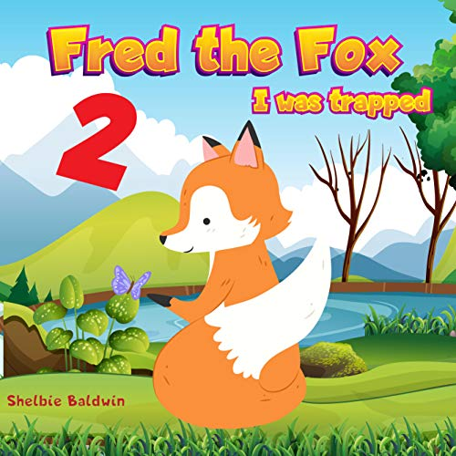 Fred The Fox 2: Innocent Fox and Father | Bedtime Story Book for kids age 2-6 years old (Fox Bedtime) (English Edition)