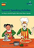 Spanish Speaking Activities - Fun Ways to Get KS3 Pupils to Talk to Each Other in Spanish