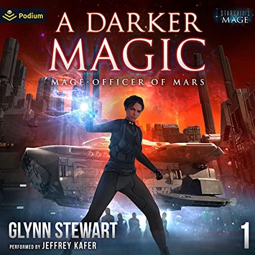 A Darker Magic: Mage-Officer of Mars, Book 1