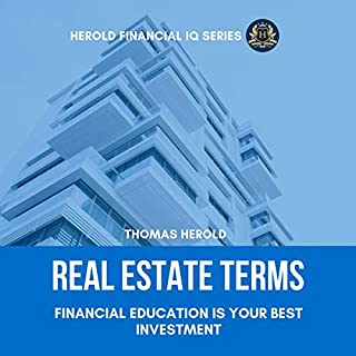 Real Estate Terms: Financial Education Is Your Best Investment audiobook cover art