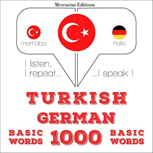 Turkish - German. 1000 basic words cover art