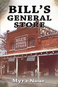 Bill's General Store by [Myra Nour]