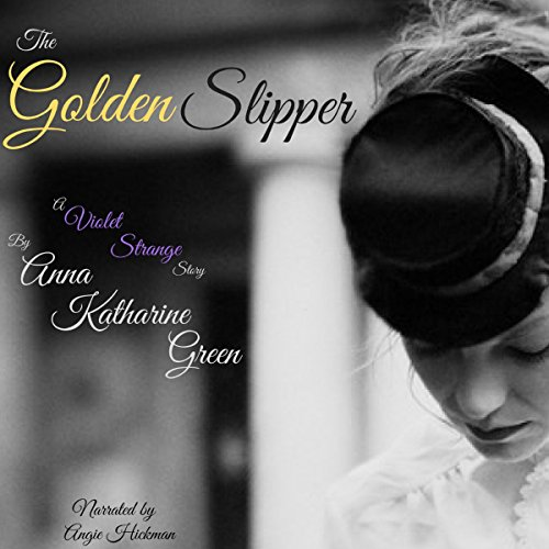 The Golden Slipper audiobook cover art
