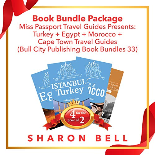 Book Bundle Package: Miss Passport Travel Guides Presents: Turkey + Egypt + Morocco + Cape Town Travel Guides  audiobook cover art
