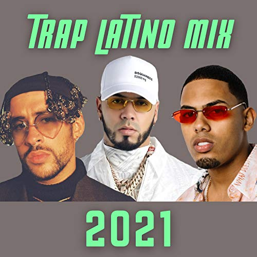 Latino Trap Mix [Explicit]