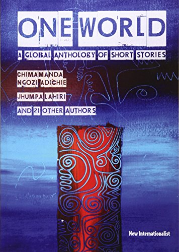 Compare Textbook Prices for One World: A global anthology of short stories 1 Edition ISBN 9781906523138 by Ngozi Adichie, Chimamanda,Lahiri, Jhumpa,Sequoia Nagamatsu
