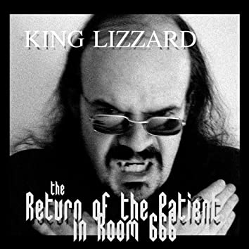 The Return of the Patient in Room 666