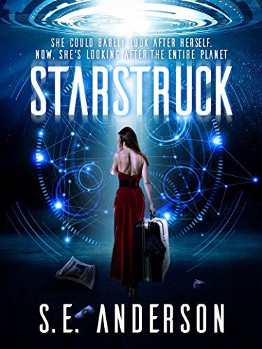 Starstruck: Sci-fi fantasy humor (Starstruck Saga Book 1)