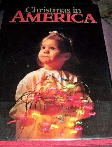 Christmas In America: Images Of The Holiday Season By 100 Of America's Leading P