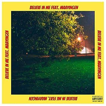 Believe in Me (feat. Maayingen)