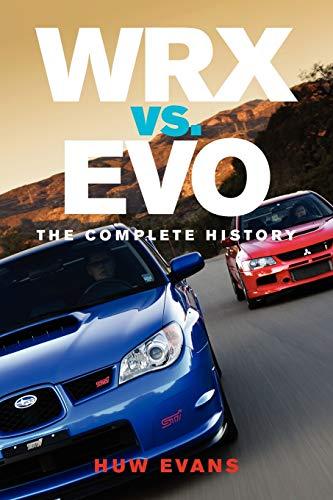 WRX vs. Evo: The Complete History
