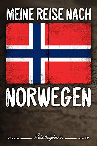 Meine Reise nach Norwegen Reisetagebuch: Tagebuch ca DIN A5 weiß liniert über 100 Seiten I Oslo I Flagge I Skandinavien I Urlaubstagebuch