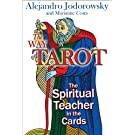 Way of Tarot: The Spiritual Teacher in the Cards