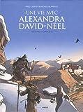 Une vie avec Alexandra David Néel écrin T1 - T2
