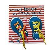 Comment lacer ses chaussures ? de Madeleine Deny (23 février 2012) Broché - 23/02/2012