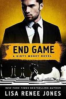 End Game: A Dirty Money Novel by [Lisa Renee Jones]
