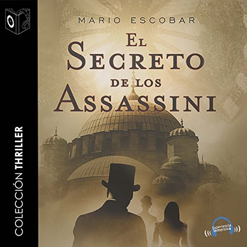 El Secreto de los Assassini [The Secret of the Assassini] audiobook cover art