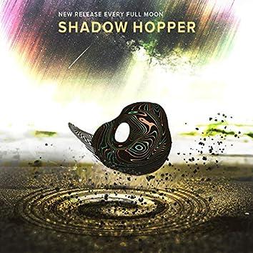 Shadow Hopper