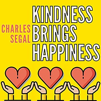 Kindness Brings Happiness