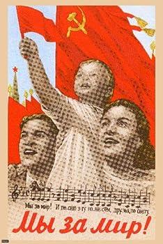 Vintage Soviet Union Propaganda Russian Communist Revolution Poster 24x36 - We Want Peace - Home Decor Print