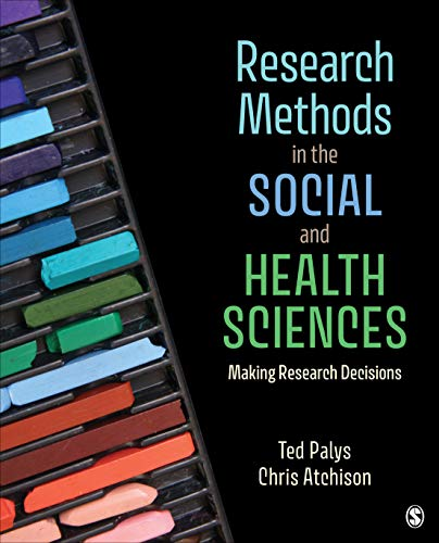 51d9IL uosL - Research Methods in the Social and Health Sciences: Making Research Decisions