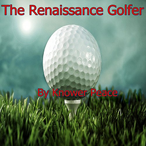 The Renaissance Golfer audiobook cover art