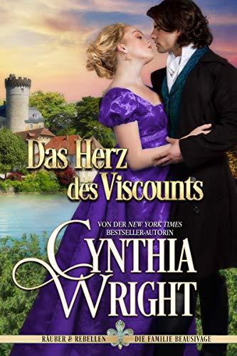 Das Herz des Viscounts (Räuber & Rebellen: Die Familie Beauvisage 5)