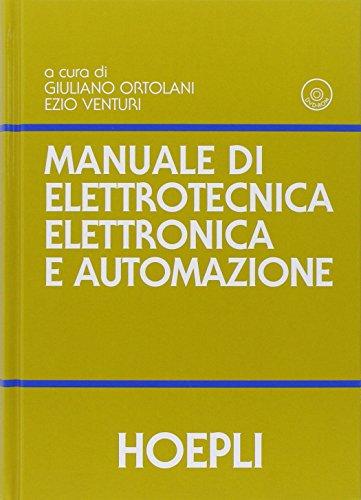 Manuale di elettrotecnica, elettronica e automazione. Con DVD