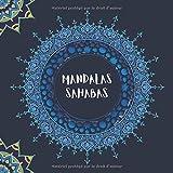 Mandala Sahabas: Mandala Anti-Stress | GRAND FORMAT CARRÉ | Livre de coloriage pour enfants et adultes | Liste des 30 meilleurs compagnon du Prophète ... de Mandalas et Noms des Sahabas à colorier
