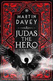 Judas the Hero (The Black Museum Book 1)