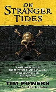 On Stranger Tides by Powers, Tim (2011) Mass Market Paperback
