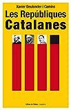Les Repúbliques Catalanes (Neopàtria)