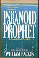 The Paranoid Prophet 0871238748 Book Cover