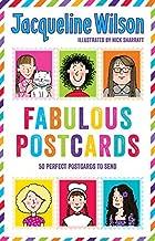 Jacqueline Wilson: Fabulous Postcards by Jacqueline Wilson (2016-07-07)