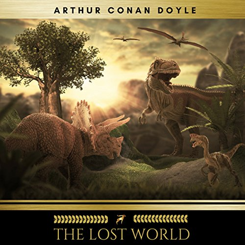 The Lost World                   By:                                                                                                                                 Arthur Conan Doyle                               Narrated by:                                                                                                                                 Brian Kelly                      Length: 8 hrs and 21 mins     Not rated yet     Overall 0.0