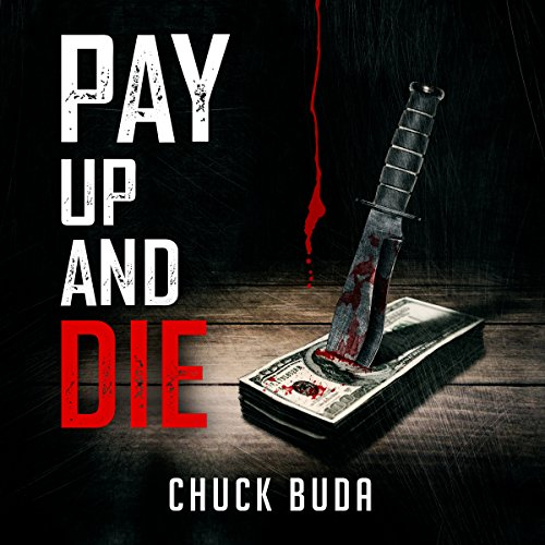Pay Up and Die cover art